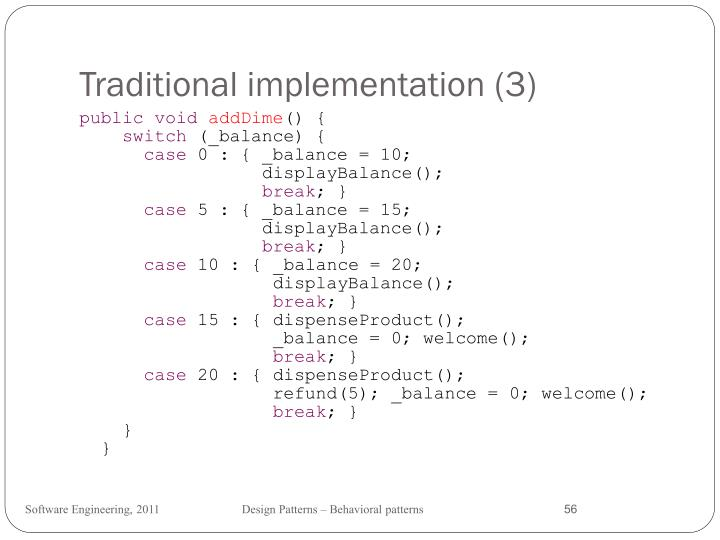 Traditional implementation (3)