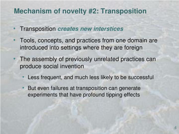 Mechanism of novelty #2: Transposition