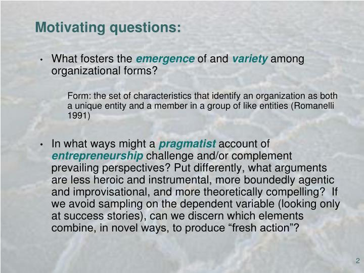 Motivating questions: