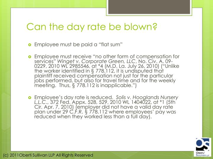 Can the day rate be blown?