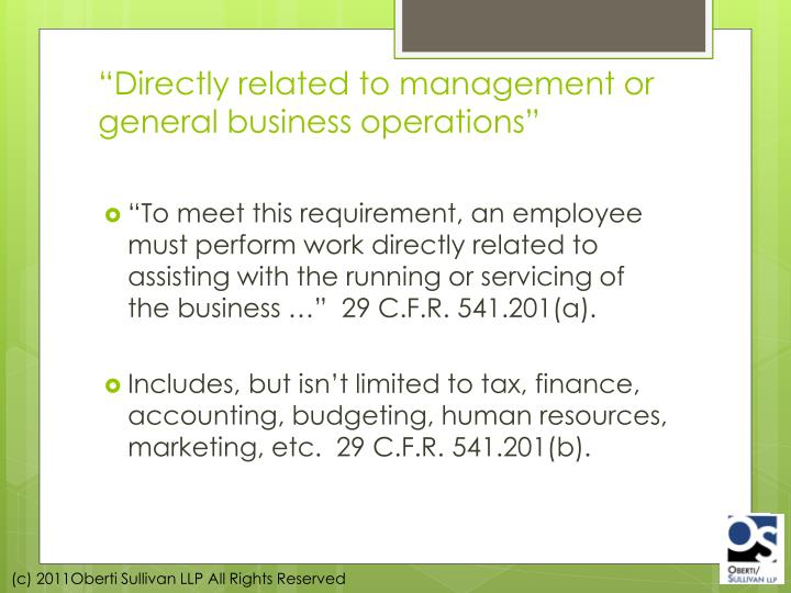 """Directly related to management or general business operations"""
