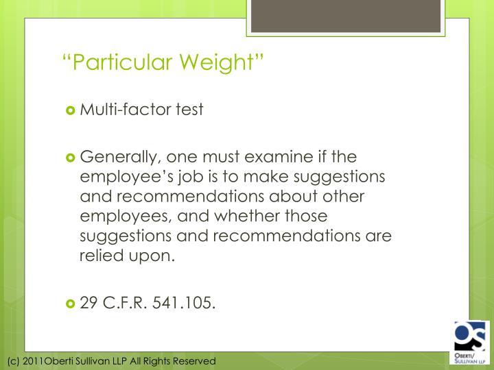 """""""Particular Weight"""""""