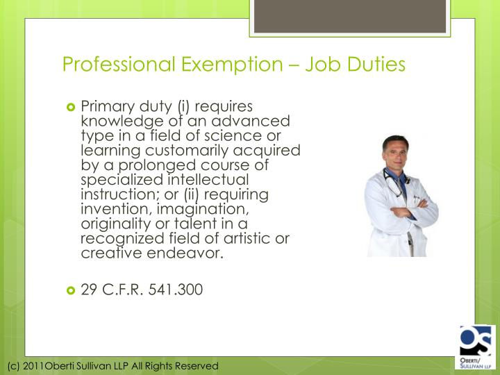 Professional Exemption – Job Duties
