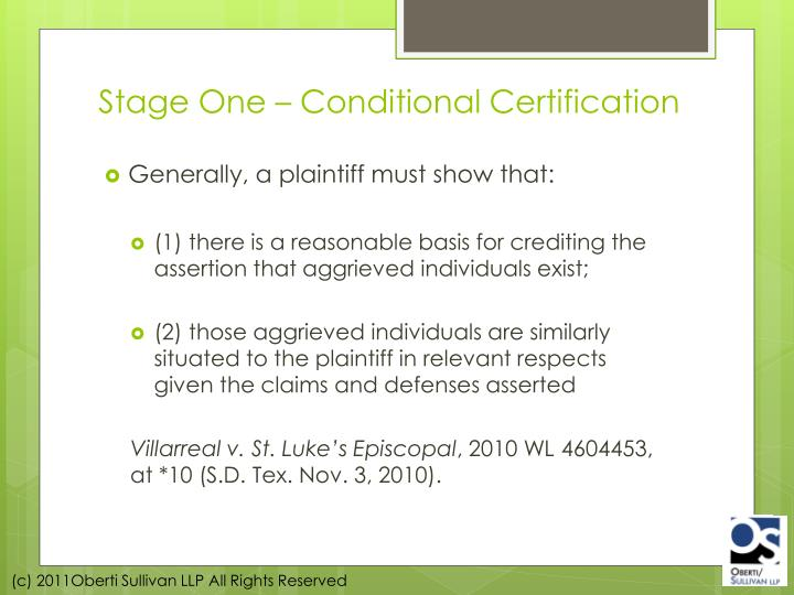 Stage One – Conditional Certification