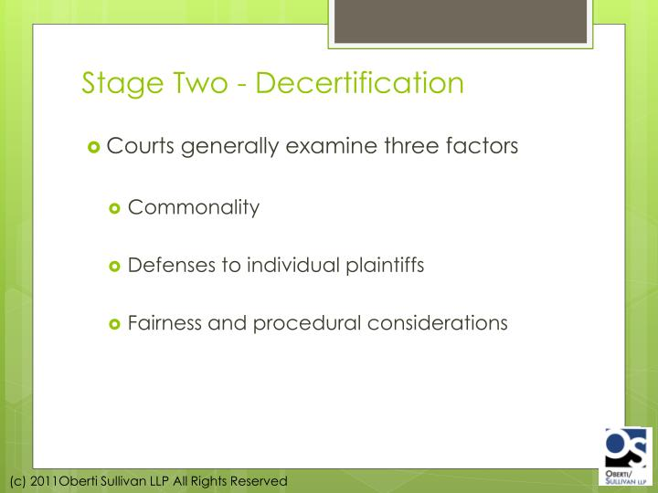 Stage Two - Decertification