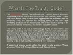 what is the trinity code