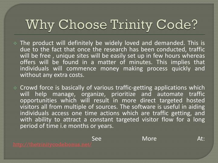 Why choose trinity code