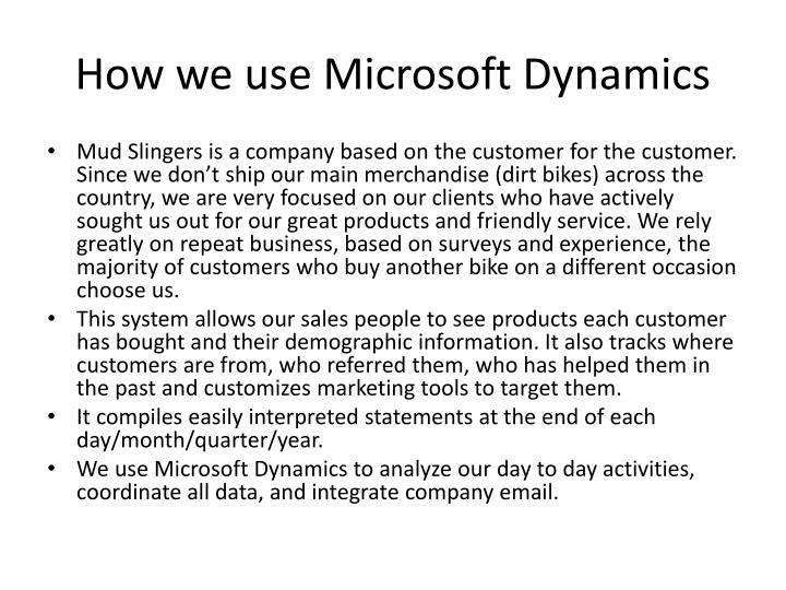 How we use Microsoft Dynamics