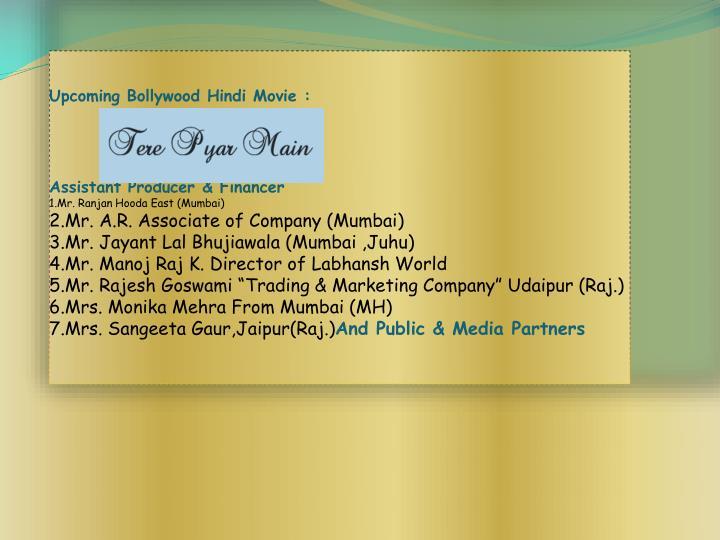 Upcoming Bollywood Hindi Movie :