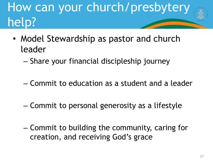How can your church/presbytery help?