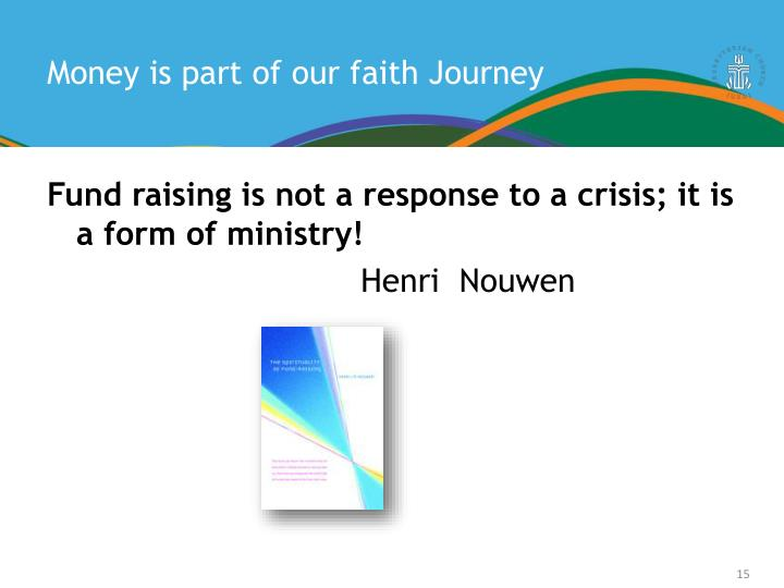 Money is part of our faith Journey