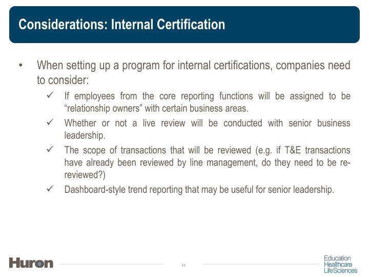 Considerations: Internal Certification