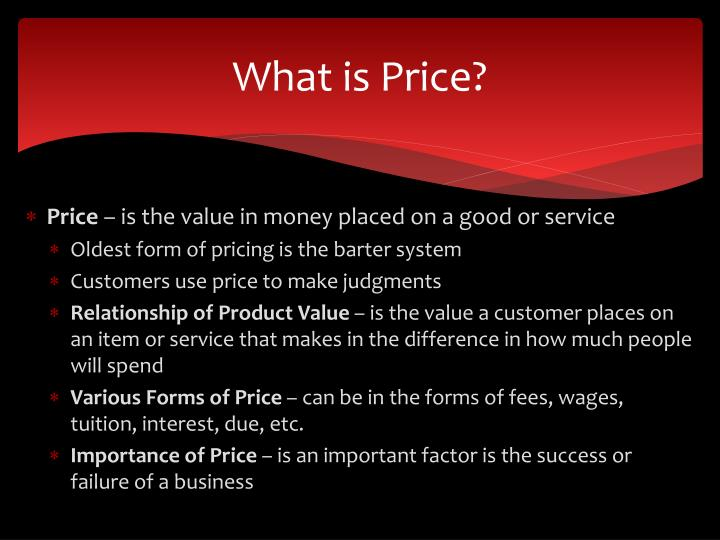What is price