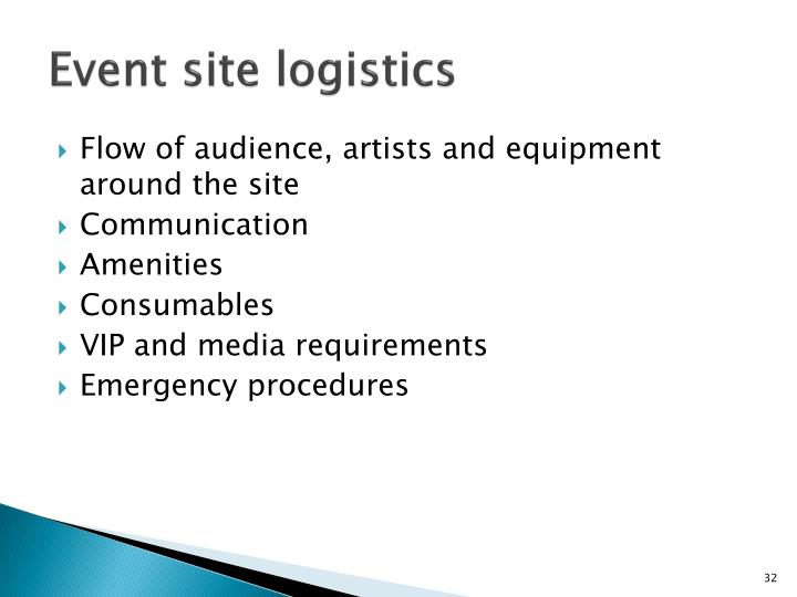 Event site logistics