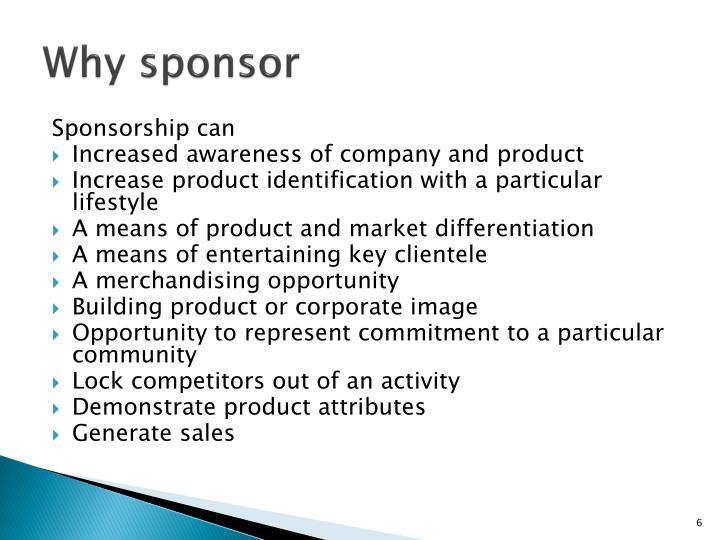 Why sponsor