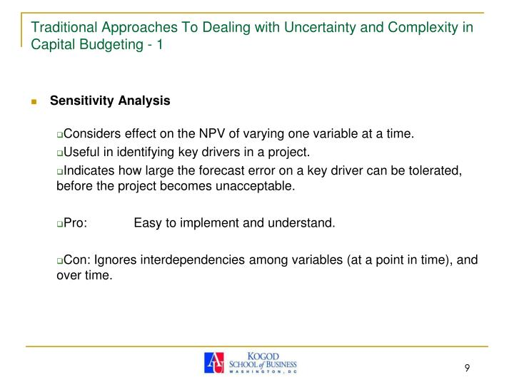 Traditional Approaches To Dealing with Uncertainty and Complexity in Capital Budgeting - 1