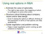 using real options in m a