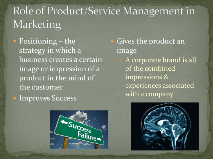 Role of Product/Service Management in Marketing