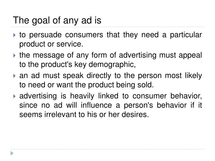 The goal of any ad is
