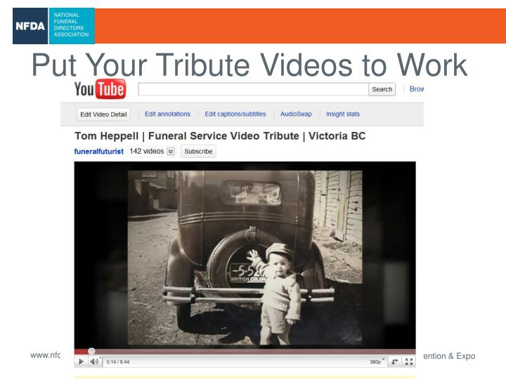 Put Your Tribute Videos to Work