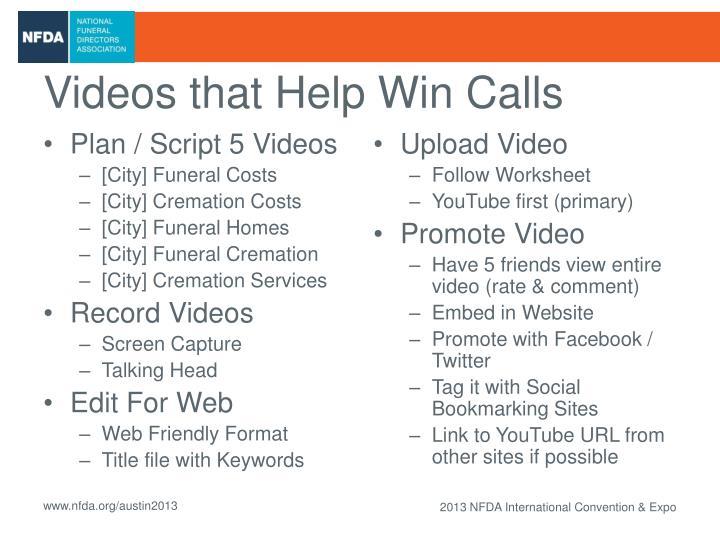 Videos that Help Win Calls