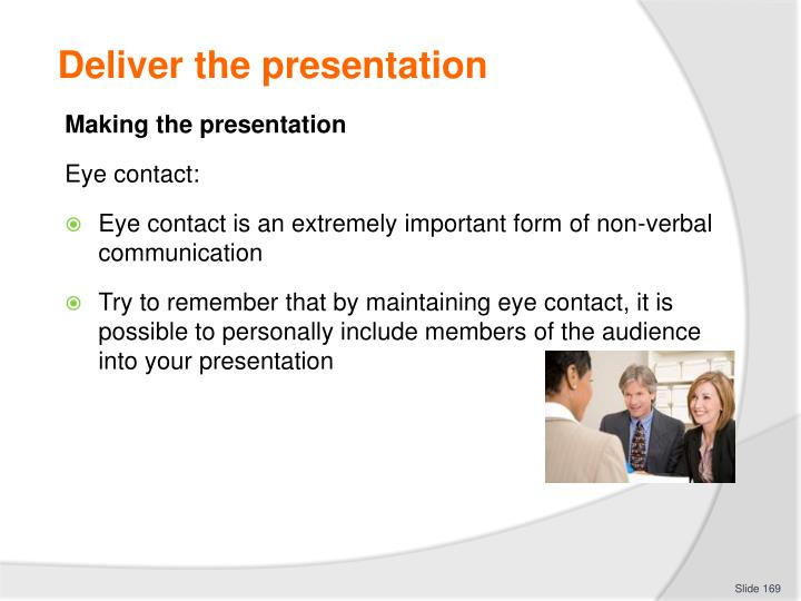 Deliver the presentation
