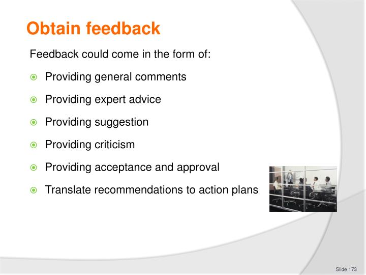 Obtain feedback