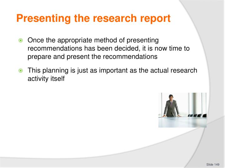 Presenting the research report