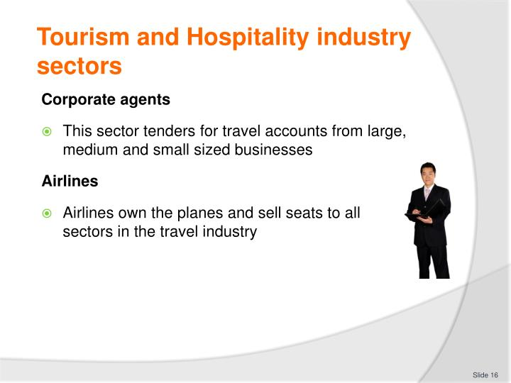 Tourism and Hospitality industry sectors