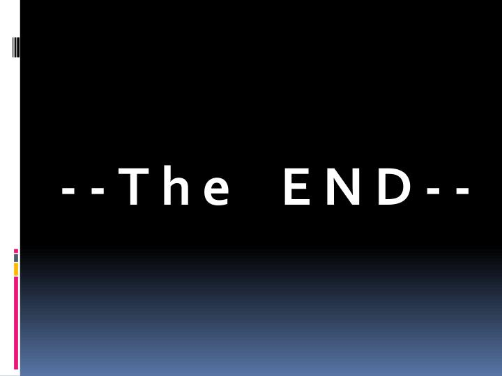 --The END--