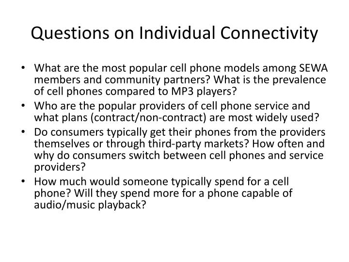 Questions on Individual Connectivity