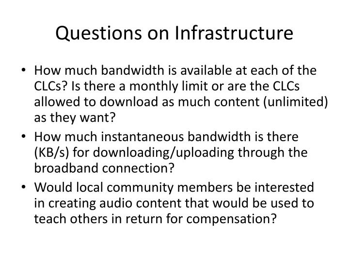 Questions on Infrastructure