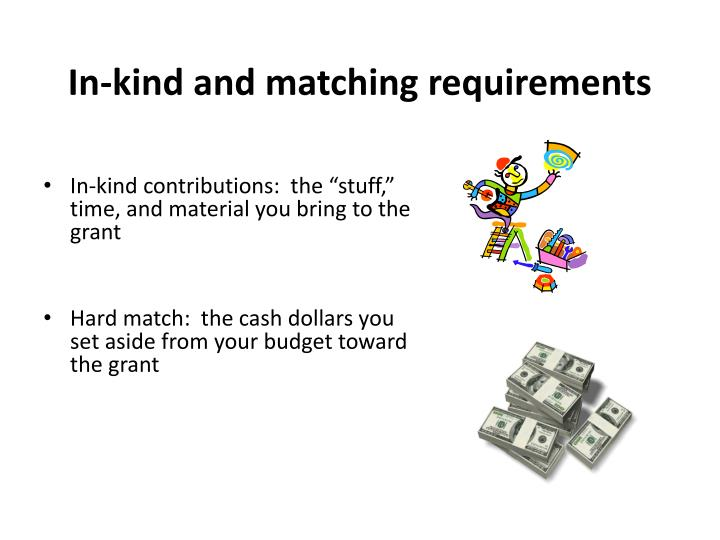 In-kind and matching requirements