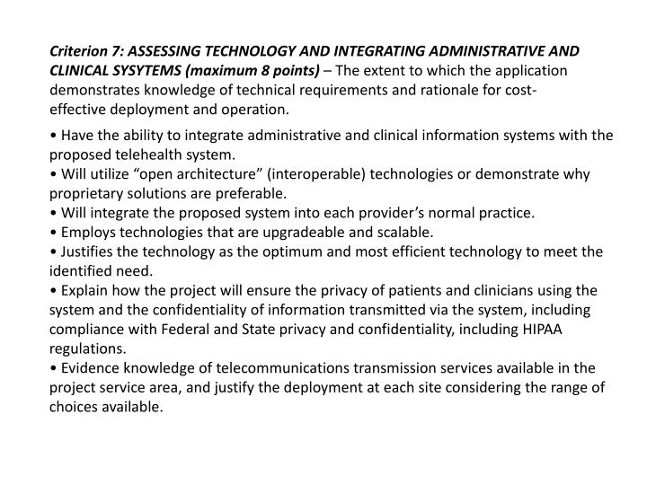 Criterion 7: ASSESSING TECHNOLOGY AND INTEGRATING ADMINISTRATIVE AND CLINICAL SYSYTEMS (maximum 8 points)