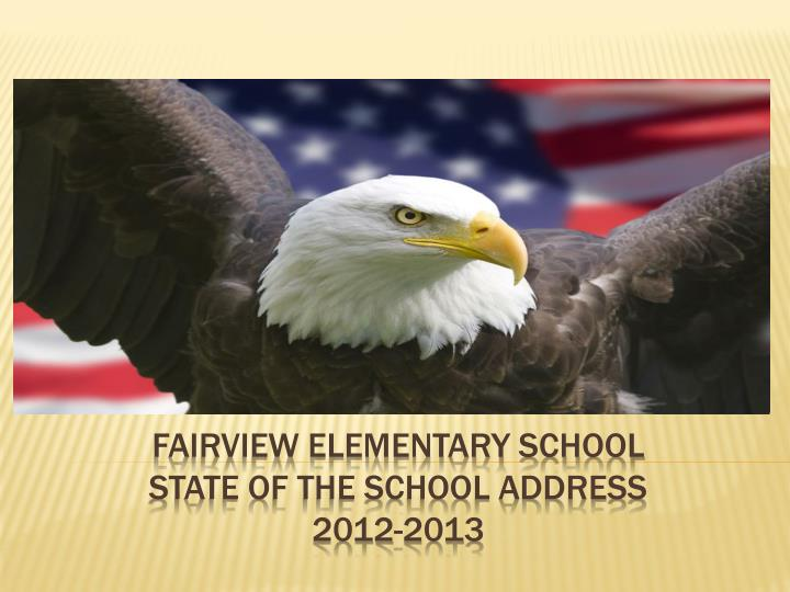 Fairview elementary school state of the school address 2012 2013