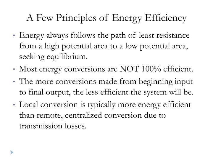 A Few Principles of Energy Efficiency