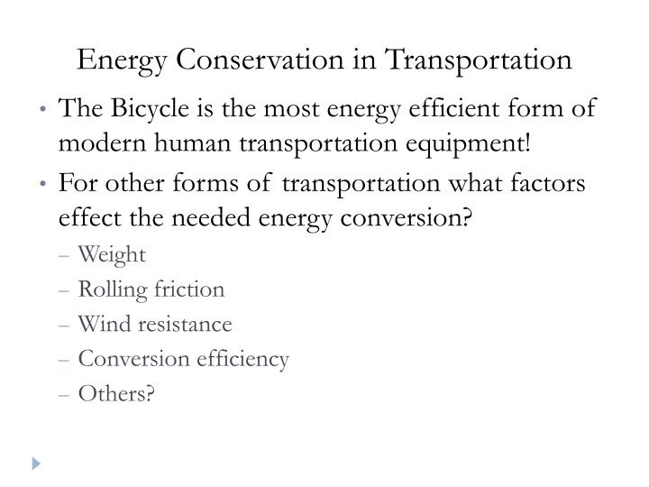 Energy Conservation in Transportation