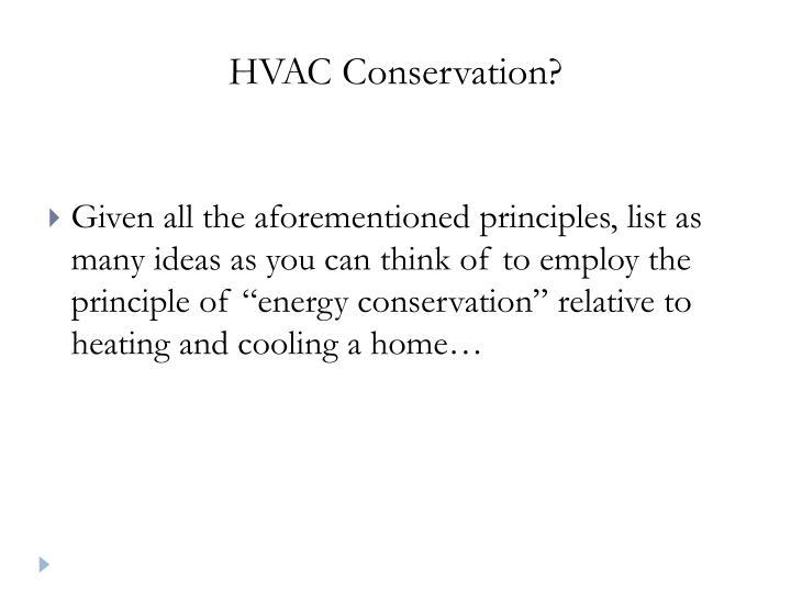 HVAC Conservation?