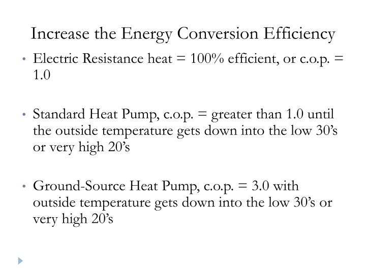 Increase the Energy Conversion Efficiency