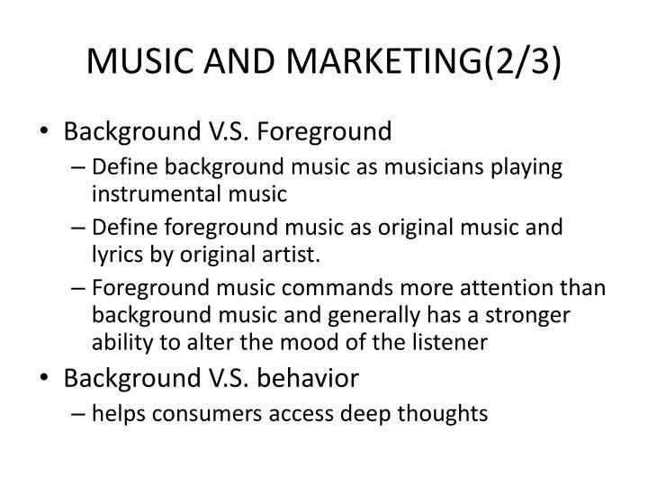 MUSIC AND MARKETING(2/3)