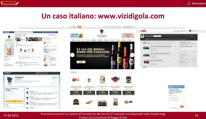 Un caso italiano: www.vizidigola.com