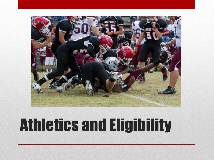 Athletics and Eligibility