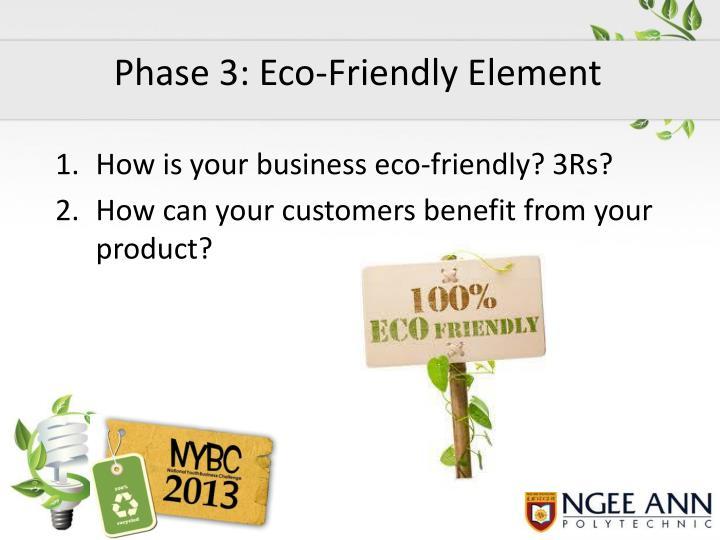 Phase 3: Eco-Friendly Element