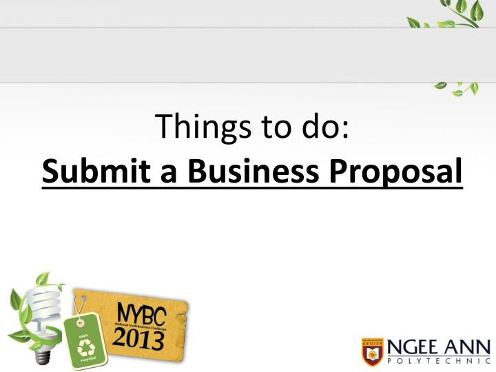 Things to do submit a business proposal