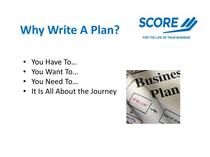 Why write a plan
