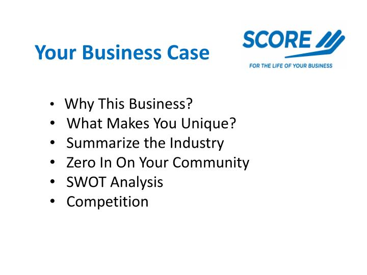 Your Business Case