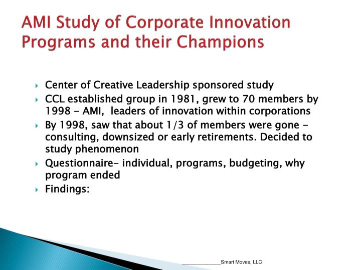 AMI Study of Corporate Innovation Programs and their Champions