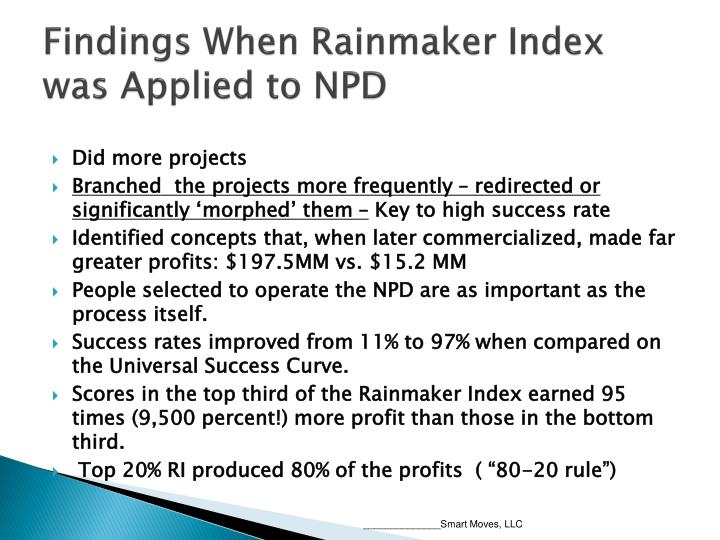 Findings When Rainmaker Index was Applied to NPD