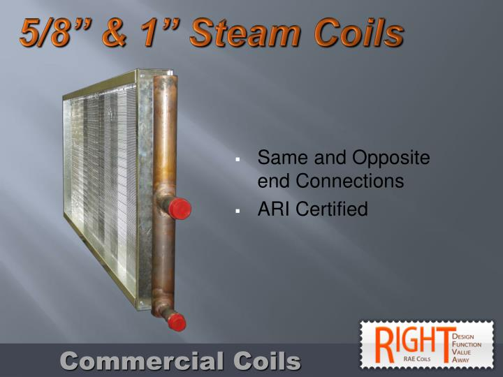 "5/8"" & 1"" Steam Coils"