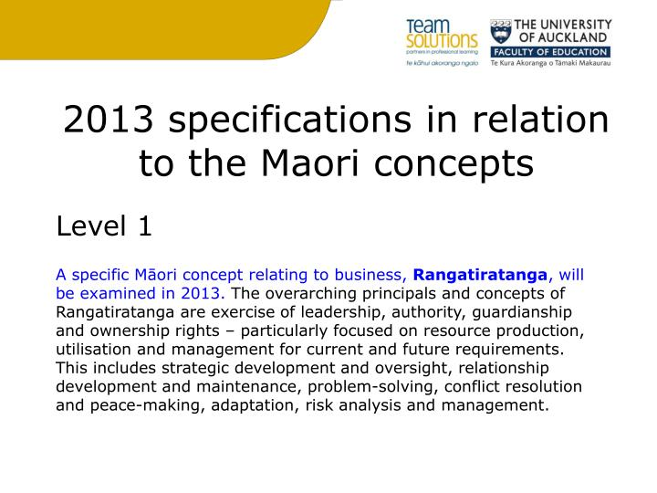 2013 specifications in relation to the Maori concepts